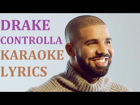 DRAKE - CONTROLLA KARAOKE COVER LYRICS