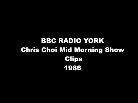 BBC RADIO YORK@30 CHRIS CHOI 1986