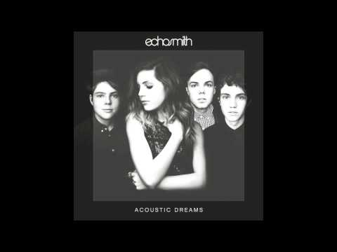 Tell Her You Love Her (Acoustic) - Echosmith