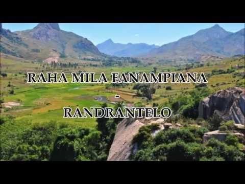 RAHA MILA FANAMPIANA - RANDRANTELO