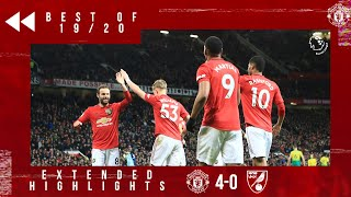 Best of 19/20 | Manchester United 4-0 Norwich | Greenwood, Rashford & Martial sink the Canaries