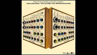 The Future Sound Of London - Optograms
