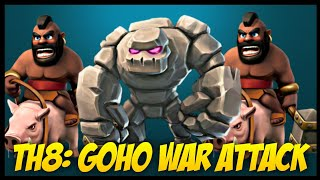 Th8 GoHo (Golem + Hog Rider) War Attack Strategy | Part 10 | Clash of Clans
