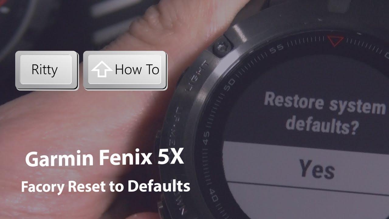 How to Factory Reset Garmin Fenix 5X, Fenix 5S, Fenix 5