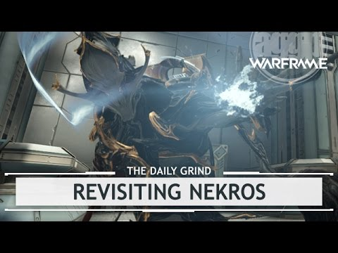 Warframe: Revisiting Nekros, Builds That Change Everything [thedailygrind]