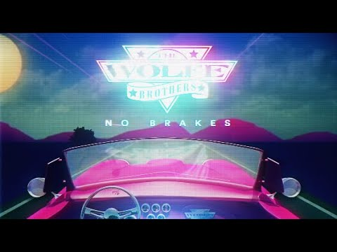 No Brakes - The Wolfe Brothers (Official Lyric Video)