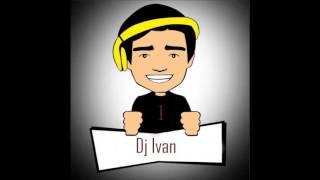 DJ IVAN MIX NO TE ENAMORES REGGAETON 2016