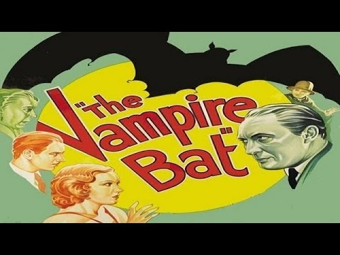 The Vampire Bat 1933 Hollywood Horror Movie | Lionel Atwill, Fay Wray, Melvyn Douglas, Dwight Frye