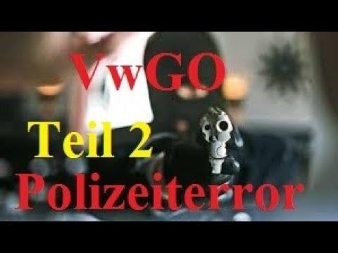Verwaltungsakt bei Grundrechtverletzung - Teil 2 Marke POLIZEI Polizeiterror