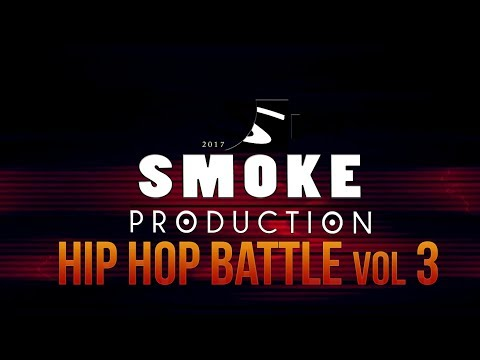 SMOKE - HIP HOP BATTLE vol 3 MIX 2017
