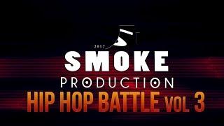Скачать SMOKE HIP HOP BATTLE Vol 3 MIX 2017