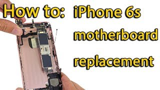iPhone 6s motherboard replacement