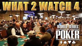 Global Poker: WSOP What 2 Watch for