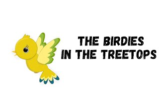The Birdies Song - HERITAGE KIDS (Song for Kids!)