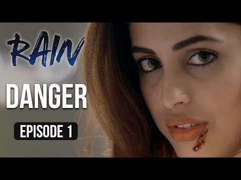 Rain | Episode 1 - 'Danger' | A Web Series By Vikram Bhatt
