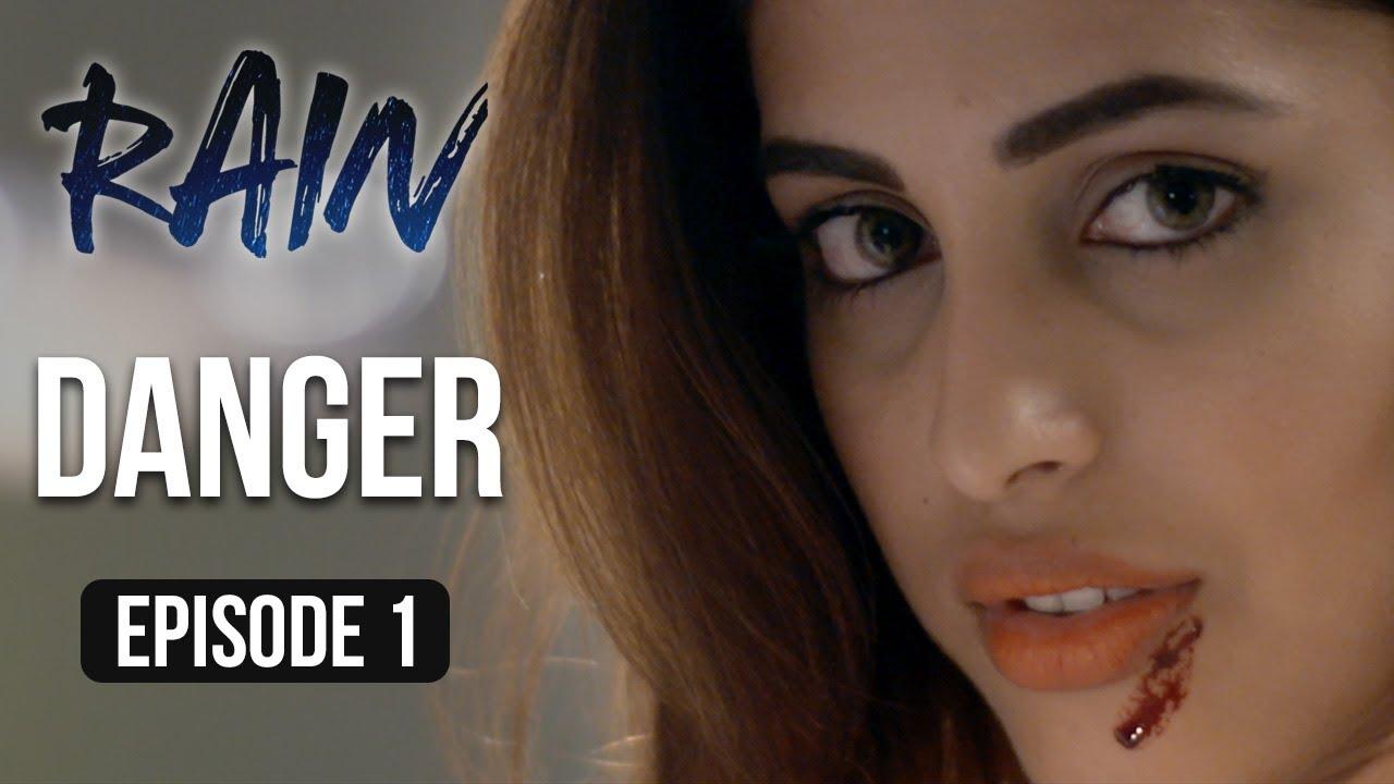 Download Rain | Episode 1 - 'Danger' | Priya Banerjee | A Web Series By Vikram Bhatt