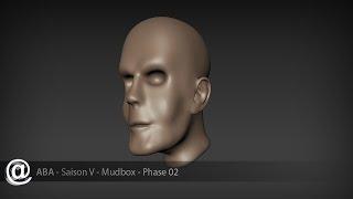 ABA Saison V - Mudbox - Phase 02