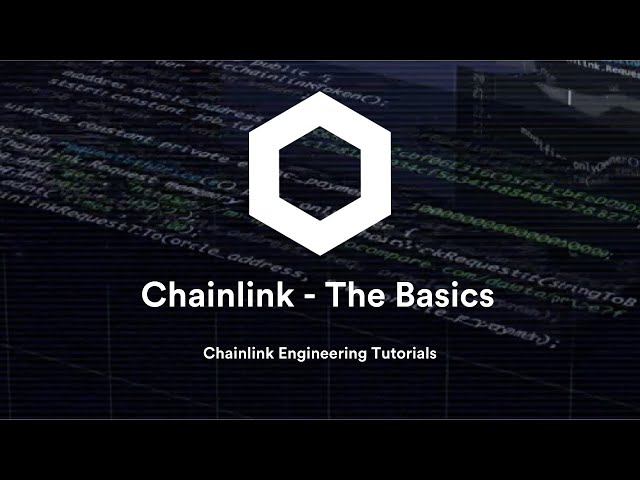 Chainlink Engineering Tutorials - The Basics