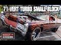 1971 DONK HELL NAH RESURRECTED TURBO SMALL BLOCK