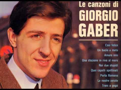 Noi due stupidi [Le canzoni di Giorgio Gaber 1964] - Giorgio Gaber