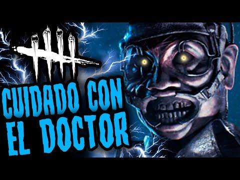 DEAD BY DAYLIGHT - CUIDADO CON EL DOCTOR AHORA - GAMEPLAY ESPAÑOL