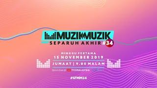 Separuh Akhir Muzik-Muzik 34 - Minggu 1 | #SFMM34