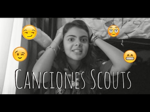 ♥ Canciones Scouts ♥
