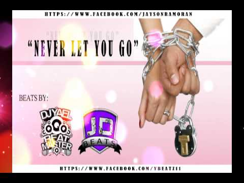 (Dj Yael Beatz & Jay Di Beats) -R&B;Never Let You Go (2014)