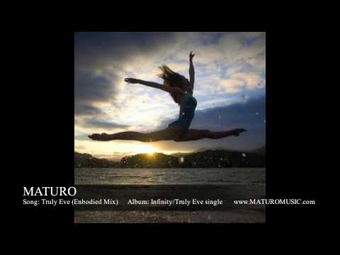 Truly Eve (Embodied Mix) Ambient/Chill/Relaxing music by MATURO