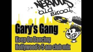 Gary's Gang - Keep On Dancing (Hollywood's 5AM Club Mix)