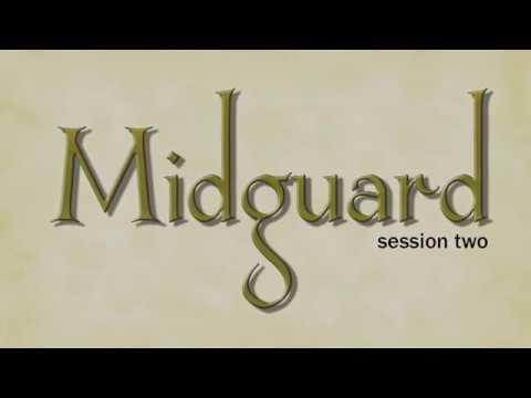 Midguard Session 2 (part 2)