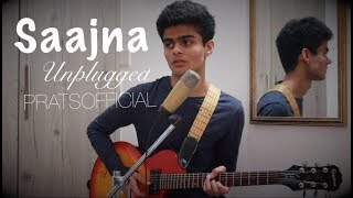 Saajna - Unplugged   P R A T S O F F I C I A L  Cover