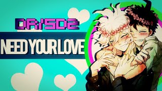 ❣Need Your Love❣ || DR/SDR2 FULL MEP