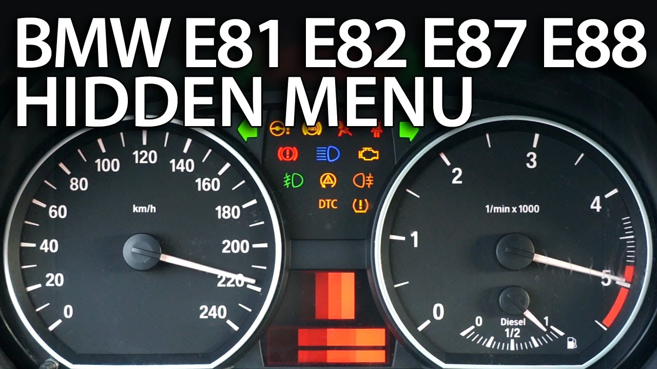 How To Enter Hidden Menu In Bmw 1 Series E81 E82 E87 E88