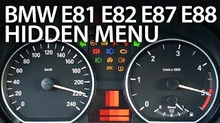 How to enter hidden menu in BMW 1 Series (E81 E82 E87 E88 OBC service mode)
