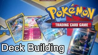 Pokémon TCG - Deck Building