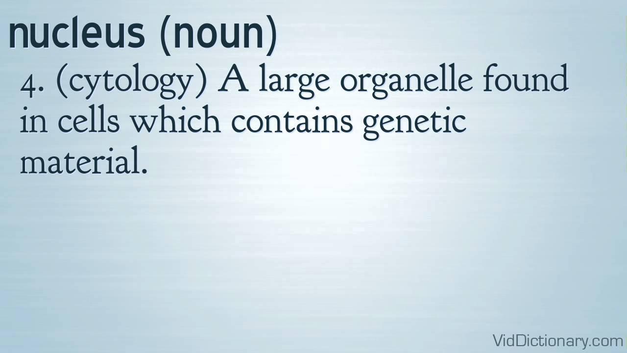 nucleus - definition - YouTube