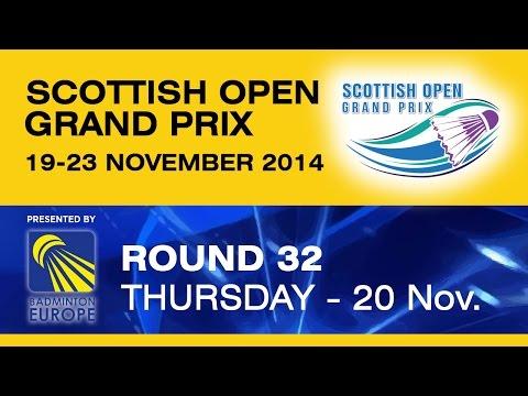 R32 - WS - Kati TOLMOFF vs Perrine LE BUHANIC - Scottish Open Grand Prix 2014