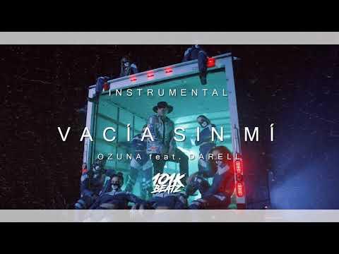 🔥 Ozuna - Vacía Sin Mí feat. Darell INSTRUMENTAL/Karaoke (101K Remake) 🔥