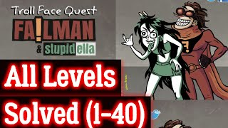 Troll Face Quest: FailMan StupidElla Gameplay *All Levels*