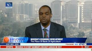 Business Morning: Focus On Nigeria's Bank Of Agriculture Pt 1