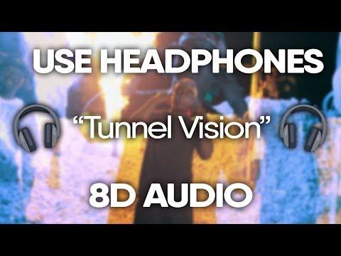 Kodak Black - Tunnel Vision (8D AUDIO) 🎧