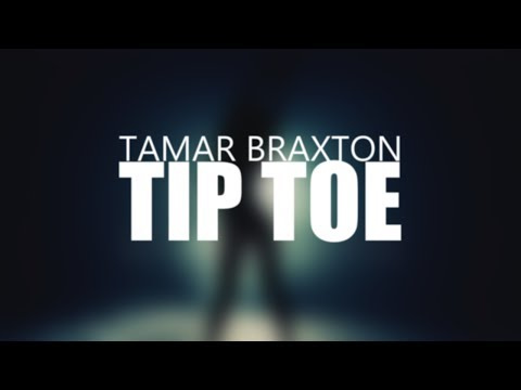 Tip Toe - Tamar Braxton (Lyric Video)