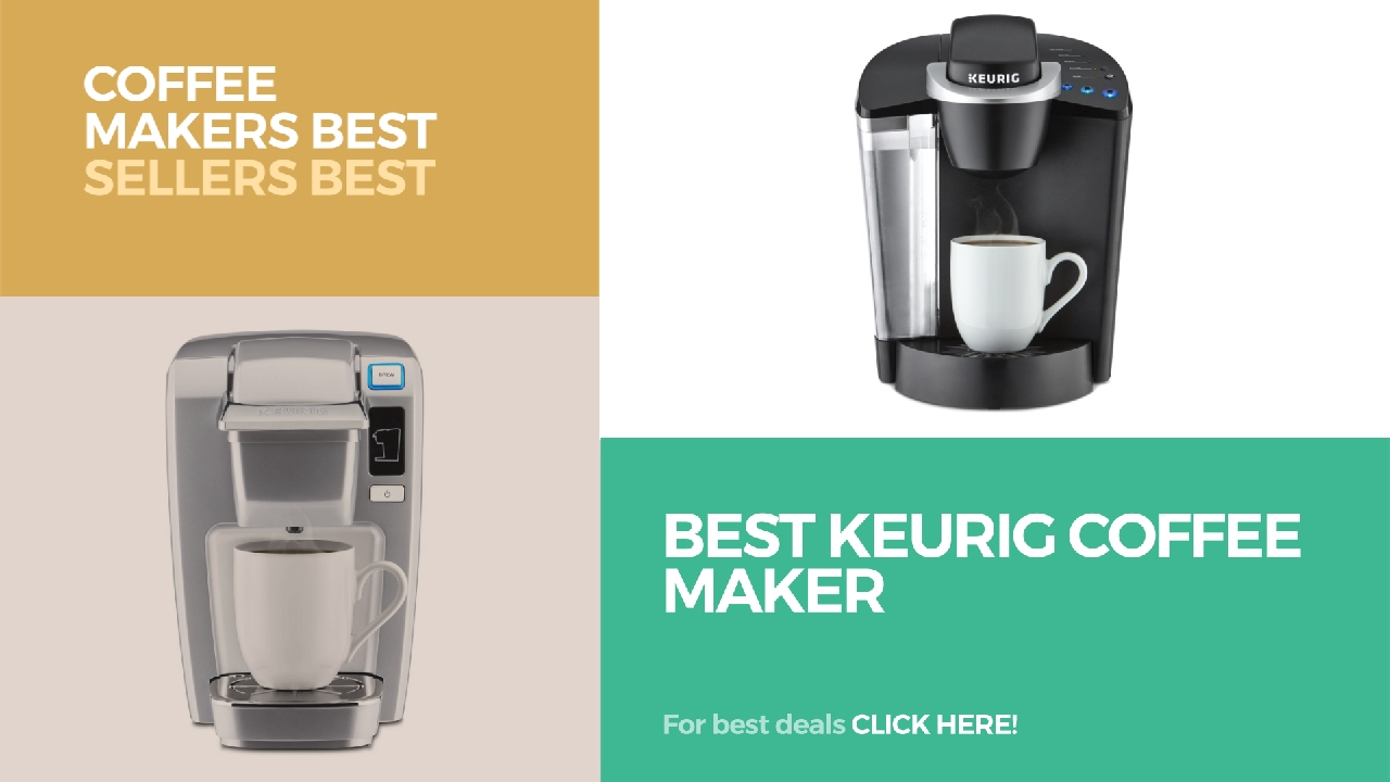 Best Keurig Coffee Maker // Coffee Makers Best Sellers Best Sellers ...