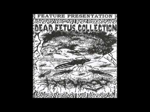Dead Fetus Collection - Mycosis Fungoide