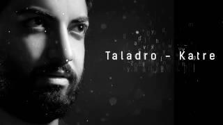 Taladro – Katre mp3 indir