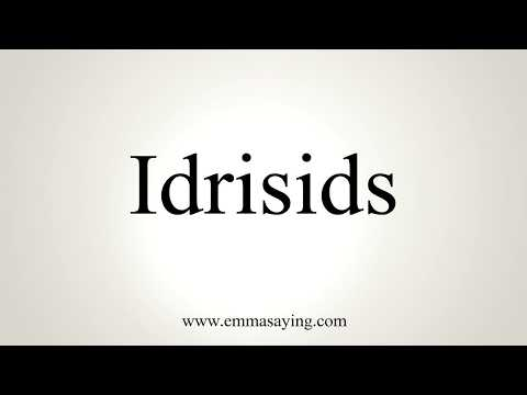 How To Pronounce Idrisids