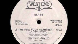 Glass - Let Me Feel Your Heartbeat - 82.wmv