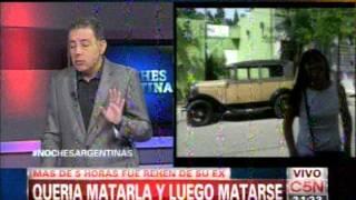 C5N - NOCHES ARGENTINAS: QUERIA MATAR A SU EX Y LUEGO MATARSE