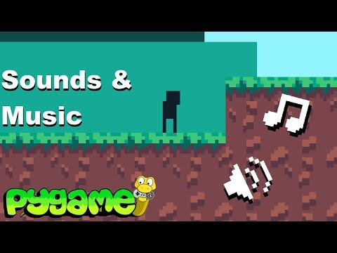 Pygame Tutorial - Making a Platformer ep. 6: Sounds and Music thumbnail